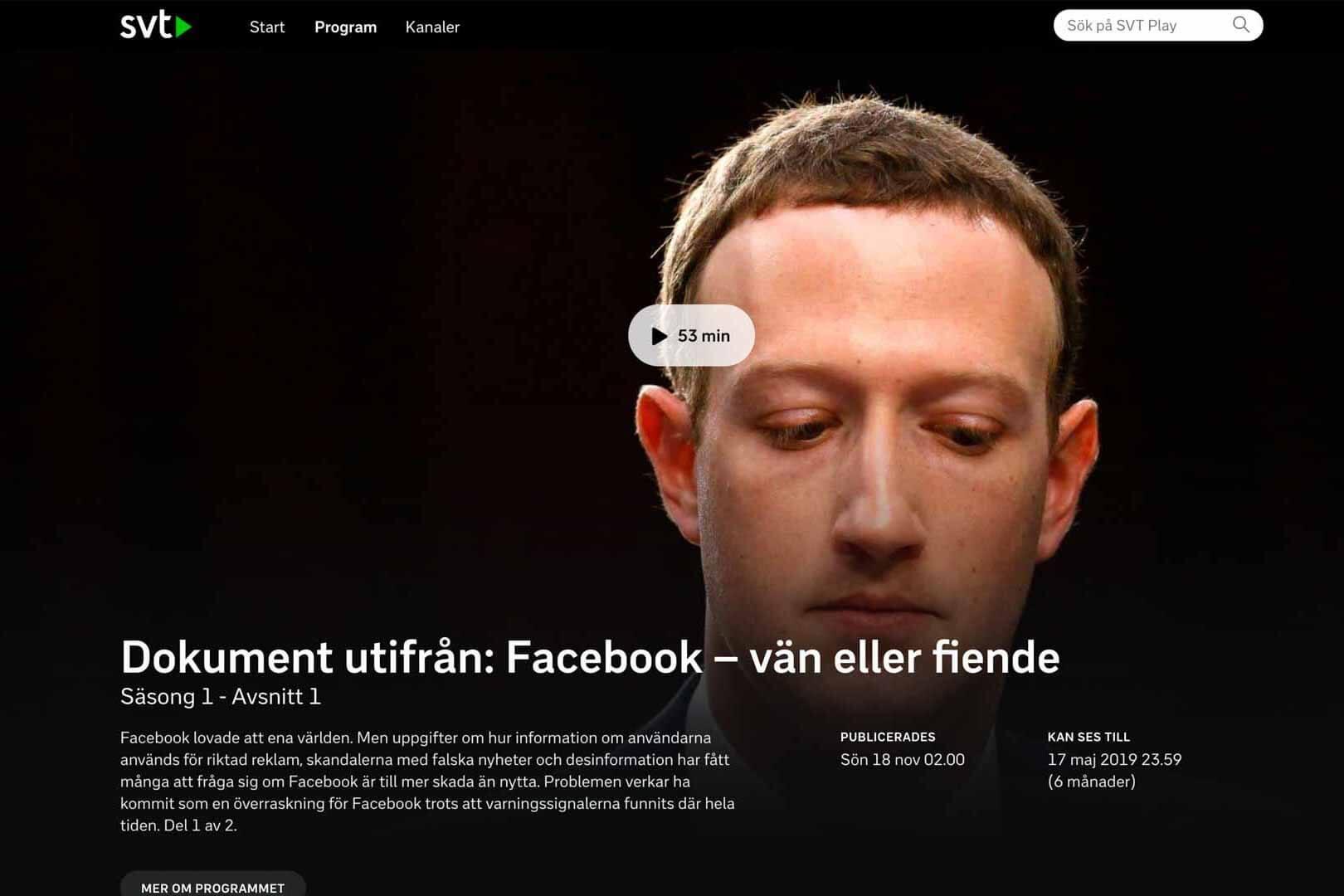 """Dilemmat med Facebook på SVT Play är en dokumentärserie om den mörka baksidan av världens största sociala nätverk. """"En av de bästa samtidsdokumentärer jag har sett"""", säger digitala specialisten Mattias Brännholm."""